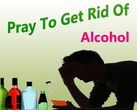 powerful dua to get rid of alcohol